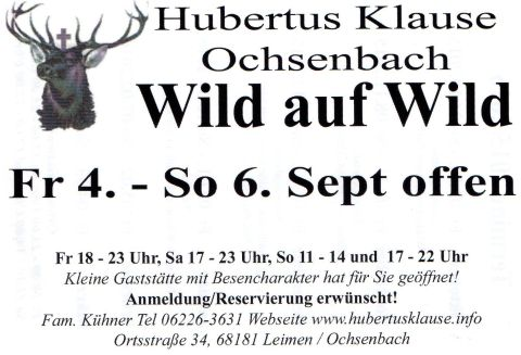 4 6 september wild auf wild in der hubertusklause ochsenbach leimen lokal leimen lokal. Black Bedroom Furniture Sets. Home Design Ideas