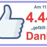 Schicksal Schnapszahlen: Am heutigen 11.11. konnten wir Fan Nr. 4.444 bei Facebook begrüßen
