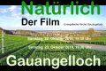 Natürlich Gauangelloch – Der Film – 22.+23. Oktober