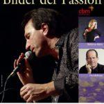 """Rechtzeitig Karten sichern: Karfreitags-Konzert """"Bilder der Passion"""""""
