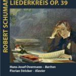Sonntag: Dichterliebe und Liederkreis Op. 39