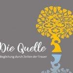 """Ökumenischer Hospizdienst: Neues Trauerangebot """"Die Quelle"""" startet Anfang Juli"""