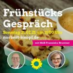 B90/Grüne: Einladung zum Frühstücksgespräch mit Franziska Brantner MdB