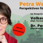 """""""Perspektiven für unseren Wald"""" - Online Diskussion mit Petra Weiß"""